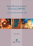 Irish Walled Towns Network Action Plan 2006-08
