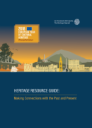 Heritage Resource Guide: making connections with the past and present