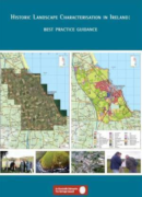 Historic Landscape Characterisation in Ireland - Best Practice Guidance