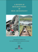 Review of Research Needs in Irish Archaeology