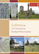 Guidance for the Care and Conservation and Recording of Historic Graveyards