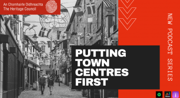 New Podcast Series -  Putting Town Centres First